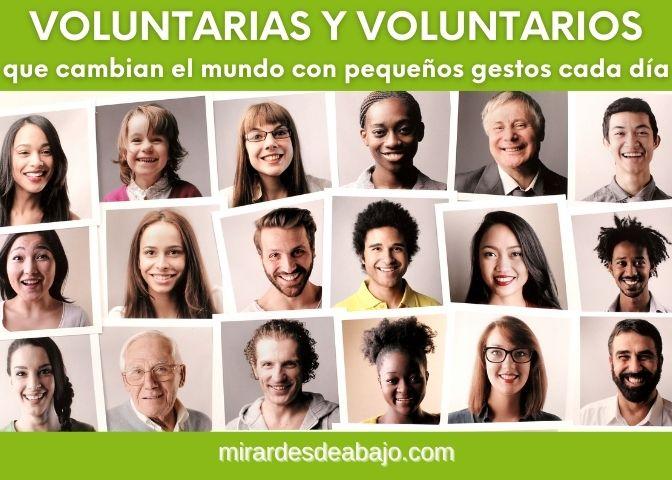 Imagen con fotos de muchas personas representando a voluntarias y voluntarios. Voluntariado y pequeños gestos.