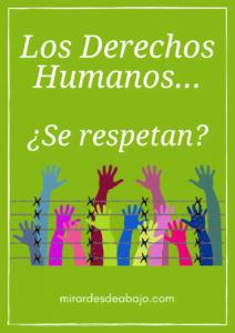 Los derechos humanos se respetan