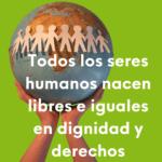 ¿Cuáles son los 30 derechos humanos?