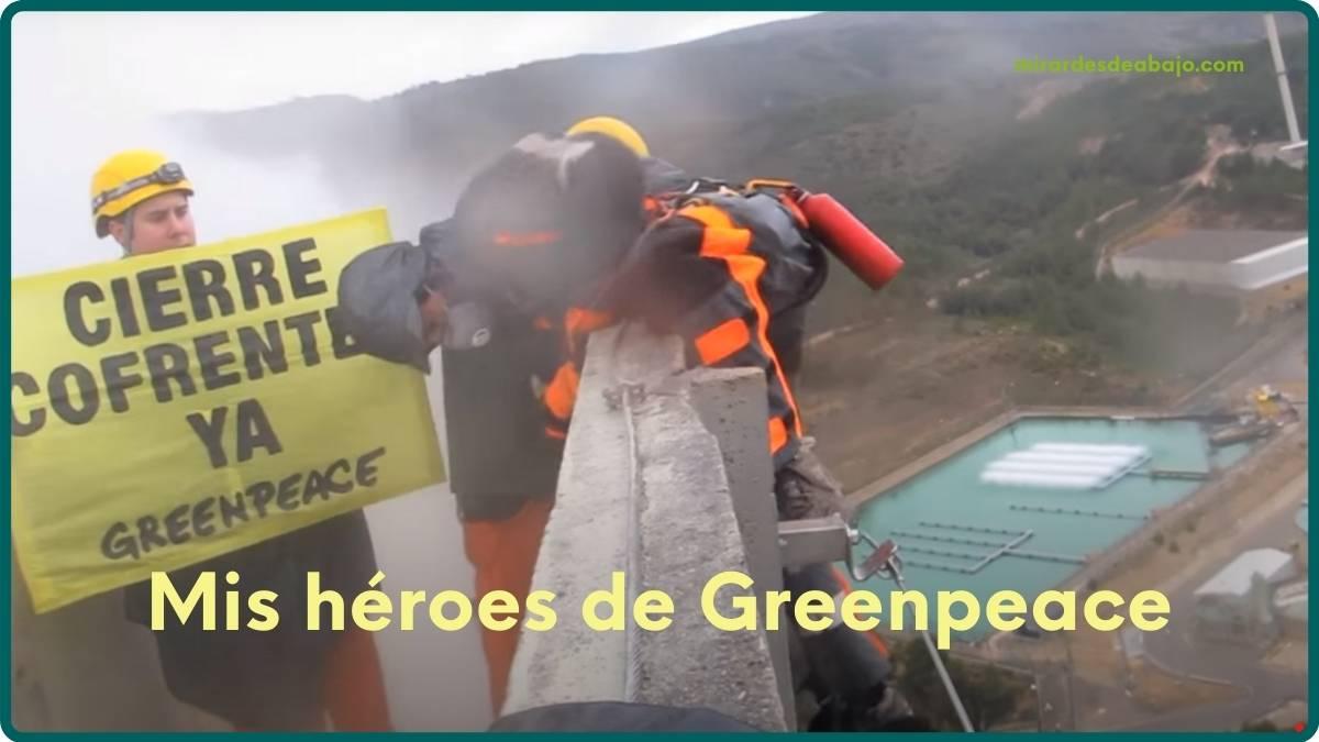 Foto de mis héroes de Greenpeace en la central nuclear de Cofrentes