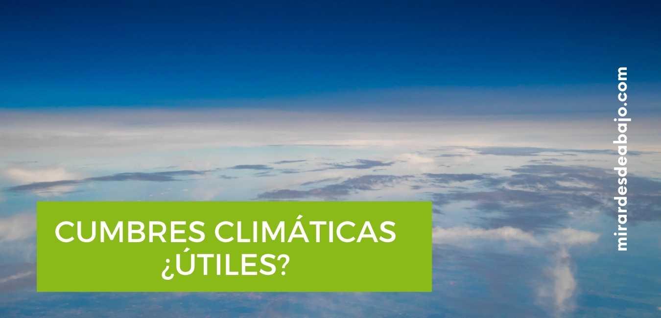 IMAGEN ¿Son útiles las cumbres por el clima?