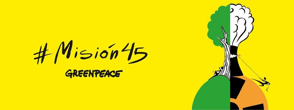 Campaña de Greenpeace misión45
