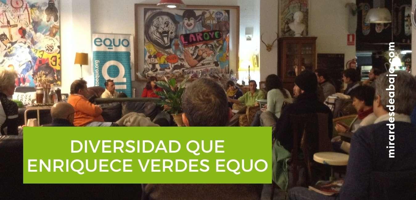 Verdes Equo: La riqueza de la diversidad